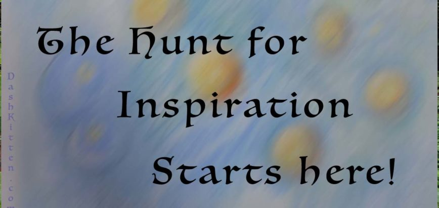The Hunt for Inspiration